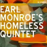 Earl Monroe's Homeless Quintet
