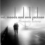 erik jackson and mr. moods - Promenades Nocturnes EP