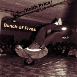 Keith Price - Bunch of Fives Vol 3