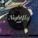 Nightfly  Vol 1 - Fly By Night Collective
