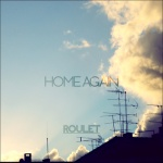 Roulet - Home Again