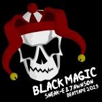 Sneak-E & Jawnson - Black Magic Beattape Front