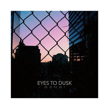 Eyes to Dusk